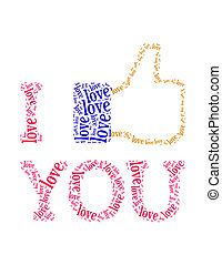 love info text collage Composed in the shape of Thumbs Up symbol and words