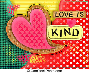 Love is Kind Heart Collage