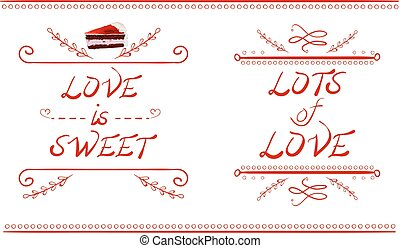 LOVE IS SWEET and LOTS of LOVE words, VECTOR cake slice, red lines isolated on white
