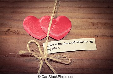 Love is the Thread - Two love hearts tied together with ...