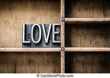Love Letterpress Type in Drawer