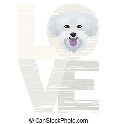 Love Maltese - A dog's head with the word love. The dog is ...