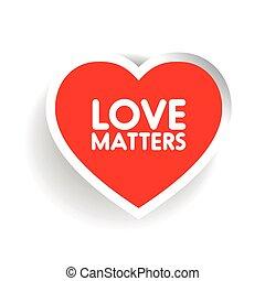 Love matters in red heart shape