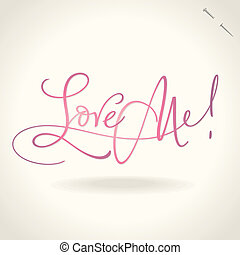 'love me' hand lettering (vector)
