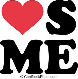 Love me with heart