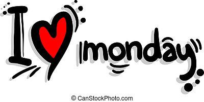 Love monday - Creative designof love monday