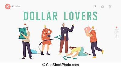 Love Money, Greed, Cupidity Landing Page Template. Greedy Characters Excited to Gain Money, Hugging Piggy Bank and Dollar Bills, Businesswoman with Vacuum Cleaner. Cartoon People Vector Illustration