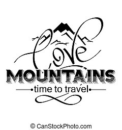 love mountains lettering. mountain icon