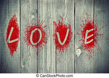 """""""love"""", mur, bois, mot"""