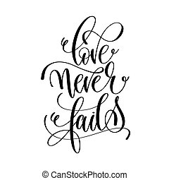 Love Never Fails Black And White Hand Lettering Script