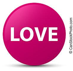 Love pink round button