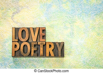 love poetry word abstract in wood type