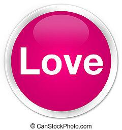 Love premium pink round button