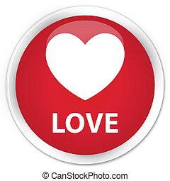 Love premium red round button
