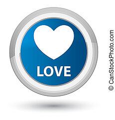 Love prime blue round button