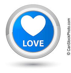 Love prime cyan blue round button