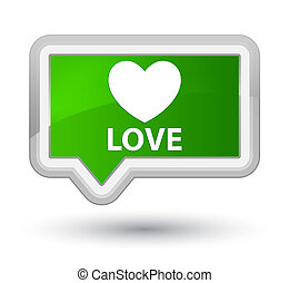 Love prime green banner button