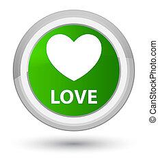 Love prime green round button