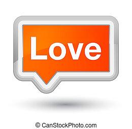 Love prime orange banner button
