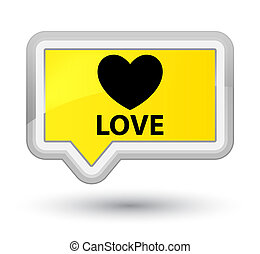 Love prime yellow banner button