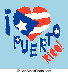 Love Puerto Rico, America. Vintage national flag in silhouette of heart Torn paper grunge texture style. Independence day background. Good idea for retro badge, banner, T-shirt graphic design.