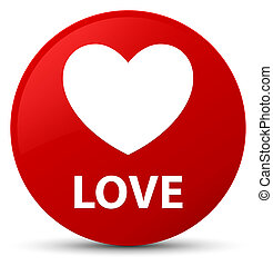 Love red round button