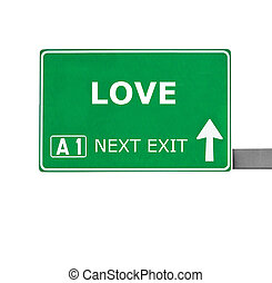 LOVE road sign isolated on white