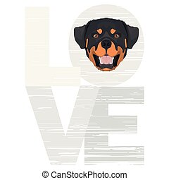 Love Rottweiler - A dog's head with the word love. The dog ...