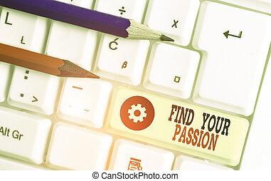 love., scrittura, trovare, lavoro, cercare, passion., o, cosa, significato, attività, testo, tuo, concetto, fare un sogno, lei, meglio