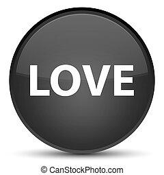 Love special black round button