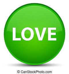 Love special green round button