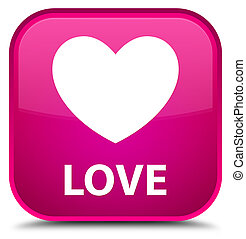 Love special pink square button