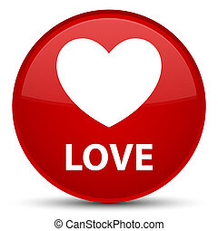 Love special red round button