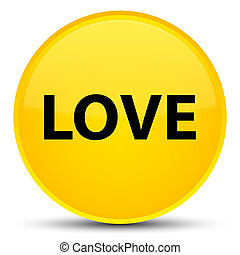 Love special yellow round button