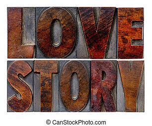 love story word abstract in vintage letterpress wood type blocks with ink patina