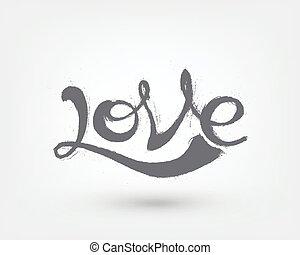 Love text design. Hand drawn word on white background