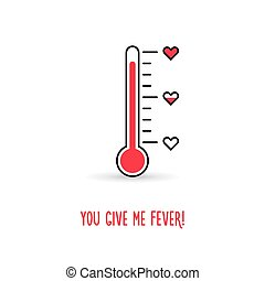 Love thermometer. You give me fever illustration