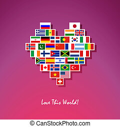 Love this world! - Peace heart made of different country...