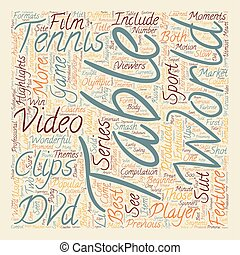 Love Those Table Tennis Dvds text background wordcloud concept