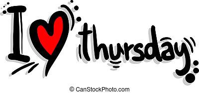 Love thursday - Creative design of love thursday