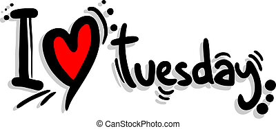 Love tuesday - Creative design of love tuesday