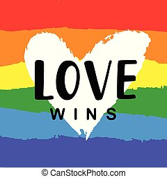 Love wins Inspirational Gay Pride poster