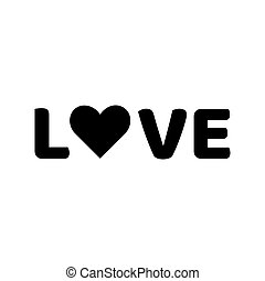 Love Word Icon Black Text With Heart Sign Isolated Vector Illustration Valentines Day