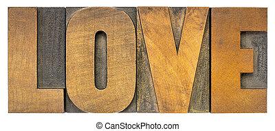love word in letterpress wood type
