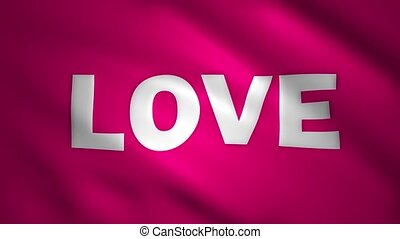 LOVE written on the pink waving flag