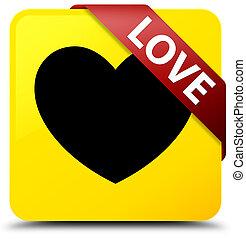 Love yellow square button red ribbon in corner