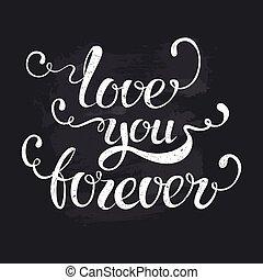 Love you forever - Valentines Day design element for banner...