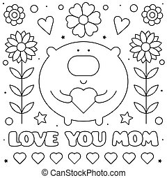 Love you mom. Coloring page. Black and white vector illustration.