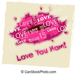 Love You Mom Means Mamma Mummy And Loving
