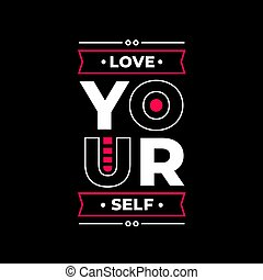 Love your self quote typography